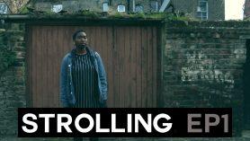 strolling | ep 1 | black british women, gentrification in london, women's bodies & more