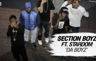 Section Boyz Ft. Stardom – Da Boyz [Net Video]