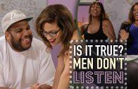 Men Don't Listen? – Is It True