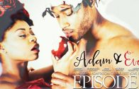 ADAM & EVE | EPISODE 1 – IN THE BEGINNING