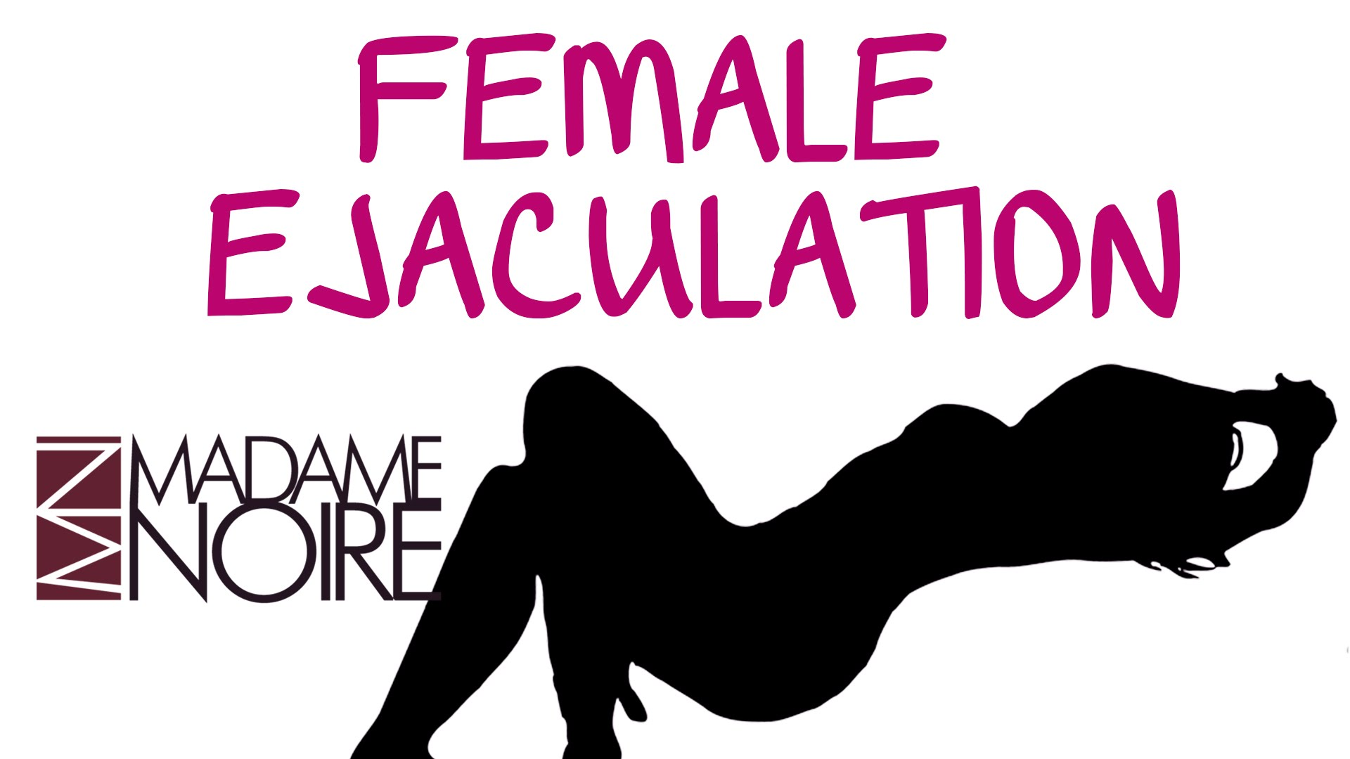 Squirting & Orgasms: Everything You Ever Wanted To Know About Female Ejaculation