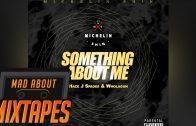 J Spades, Haze & Wholagun – Something About Me   @REAL_JSPADES