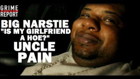 "Big Narstie ""Is My Girlfriend A Hoe?"""