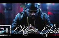 50 Cent – No Romeo No Juliet ft. Chris Brown