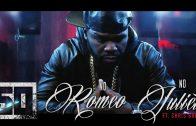 50 Cent – No Romeo No Juliet ft. Chris Brown