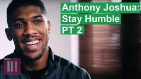 Anthony Joshua: Stay Humble | Episode 2 | EXCLUSIVE