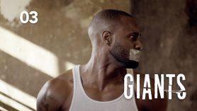 GIANTS | Ep 3: Do You Feel Free?