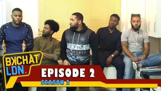 """BKCHAT LDN: S2 – EPISODE 2 – """"What's The Difference Between You, A Cook And A Nanny?"""""""