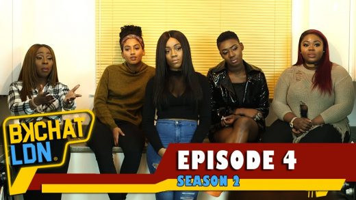 """BKCHAT LDN: S2 – EPISODE 4 – """"What You Pay For Is What You Get, So Pay For The Box"""""""