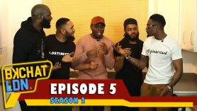 BKCHAT LDN: S2 – EPISODE 5 – 'Even If My Vagina Was Out For The World, DO NOT F#*KIN Touch Me'
