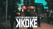 K Koke [@KokeUSG] – Listen Likkle Man (OFFICIAL VIDEO)