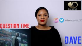 Dave – Question Time | REVIEW/REACTION | @Prestigious_LK