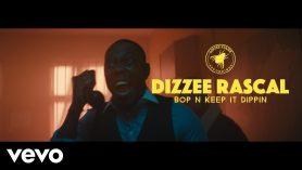 Dizzee Rascal – Bop N Keep It Dippin | @DizzeeRascal
