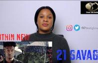 Review: 21 Savage – Nothin New | @Prestigious_LK