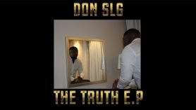 Don SLG – The Truth E.P