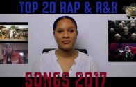 Top 20 Rap & R&B Songs 2017 by Prestigious LK