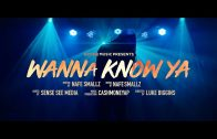Nafe Smallz – Wanna Know Ya (Official Music Video)| @nafesmallz