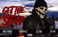 "Uncle Murda | 50 Cent | 6ix9ine | Casanova – ""Get The Strap"""