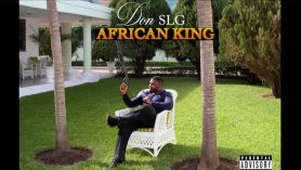 DON SLG – AFRICAN KING (OFFICIAL VIDEO)